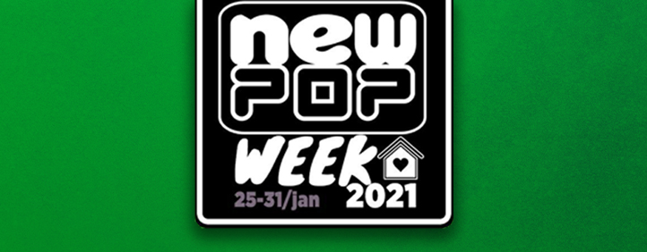 NEWPOP Week 2021 – O que rolou no ultimo dia do evento