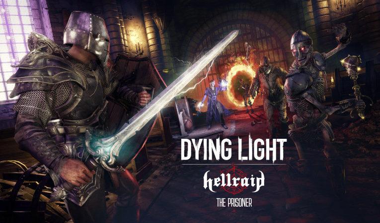 Dying Light: Hellraid ganha novo modo história The Prisoner